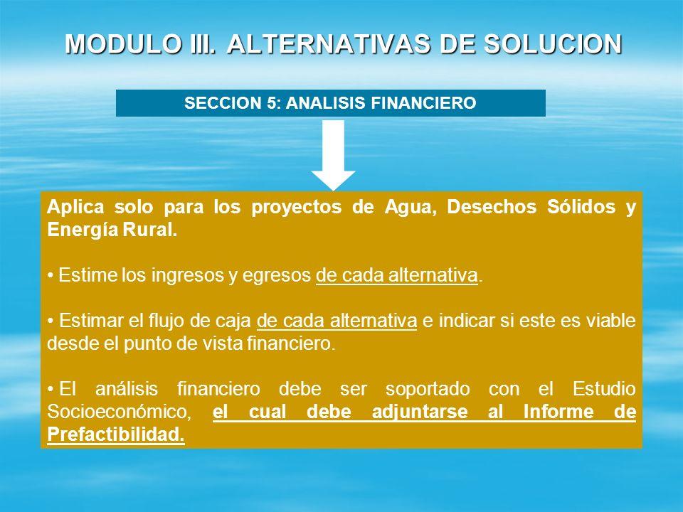 MODULO III. ALTERNATIVAS DE SOLUCION SECCION 4: COSTOS ESTIMADOS DE LAS ALTERNATIVAS PROPUESTAS