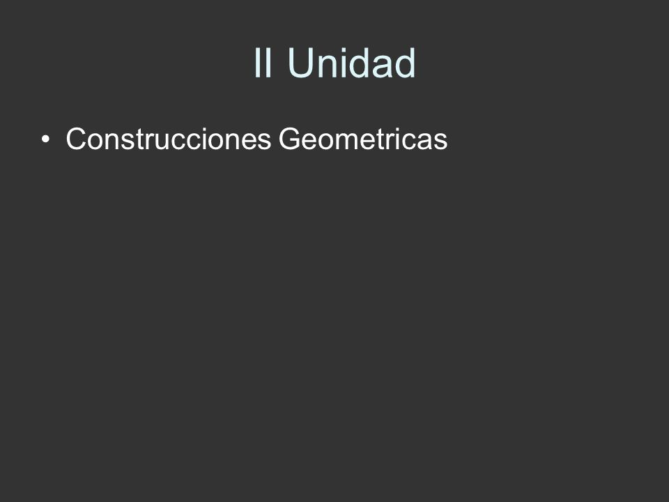 II Unidad Construcciones Geometricas