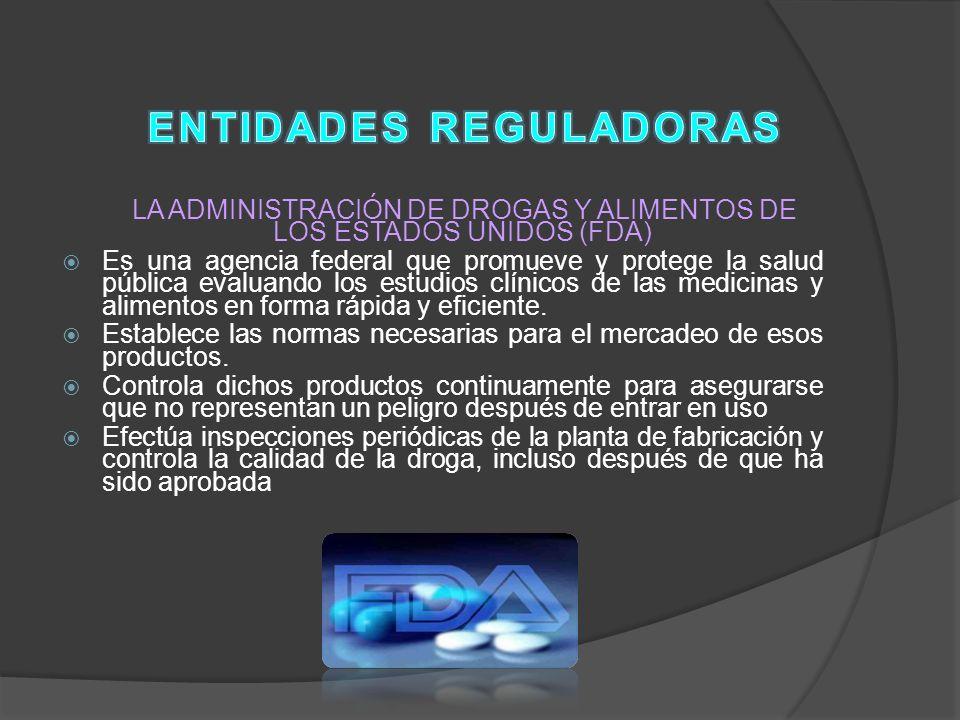 EN COLOMBIA Controla la calidad industrial de los medicamentos: - INVIMA ( Instituto Nacional de Vigilancia de Medicamentos y Alimentos).