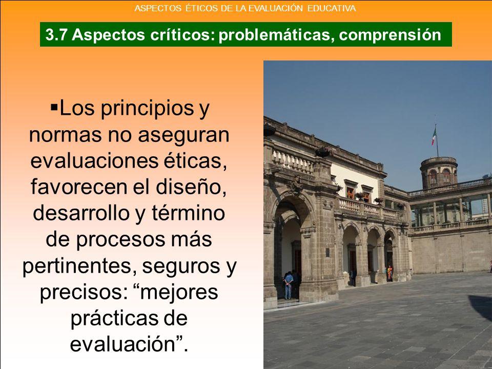 Los principios y normas no aseguran evaluaciones éticas, favorecen el diseño, desarrollo y término de procesos más pertinentes, seguros y precisos: me