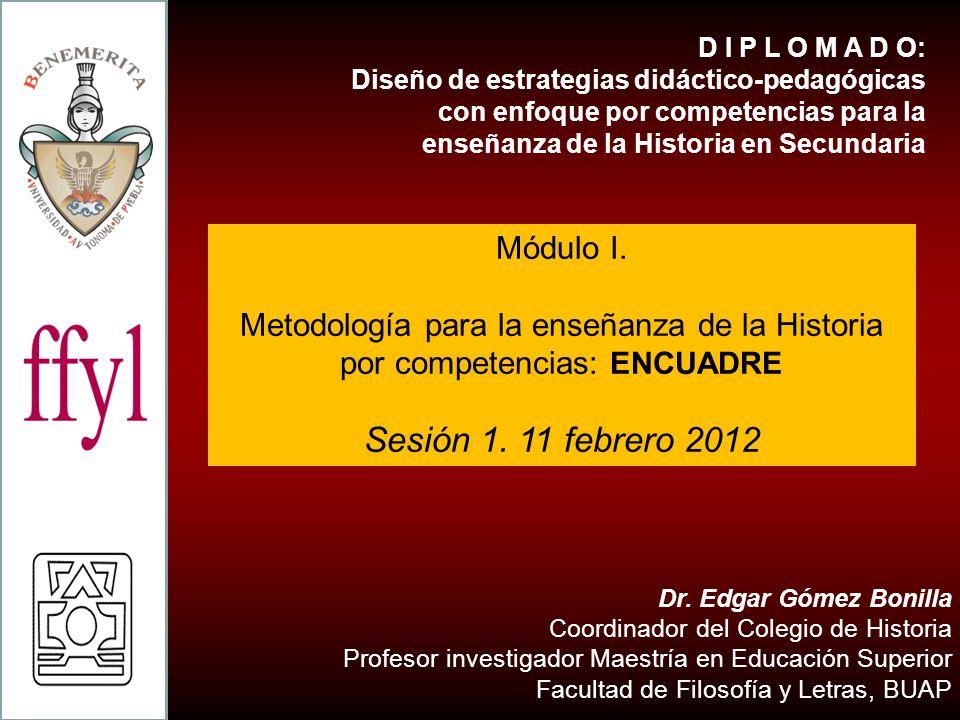 DIPLOMADO EN DISEÑO DE ESTRATEGIAS PARA LA ENSEÑANZA DE LA HISTORIA EN EDUCACIÓN BÁSICA MÓDULO.