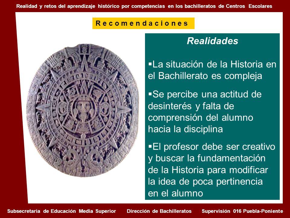 Realidad y retos del aprendizaje histórico por competencias en los bachilleratos de Centros Escolares Realidades La situación de la Historia en el Bac