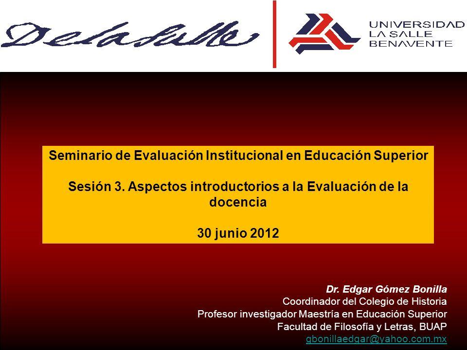 Seminario de Evaluación Institucional en Educación Superior Sesión 3.