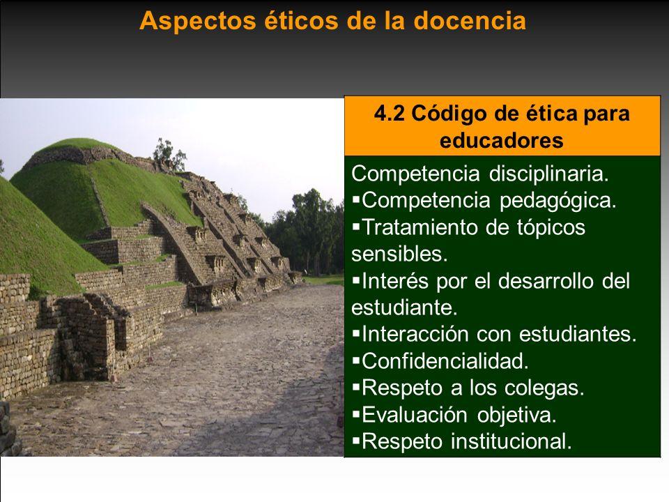 4.2 Código de ética para educadores Competencia disciplinaria.
