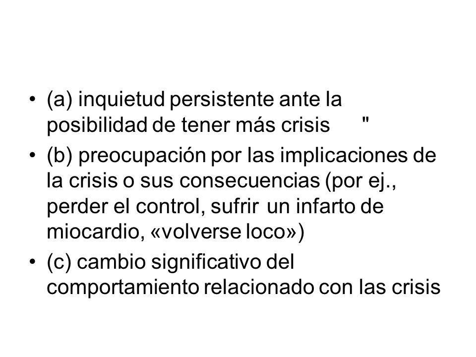 Las crisis de angustia no pueden explicarse mejor por la presencia de otro trastorno mental, como por ejemplo fobia social (p.