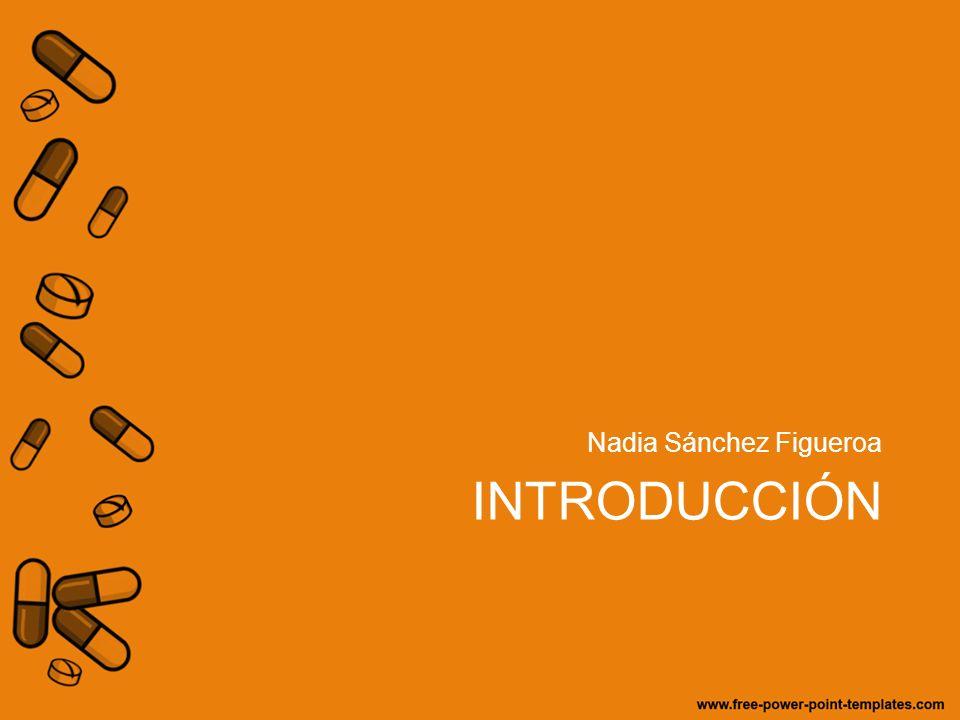 INTRODUCCIÓN Nadia Sánchez Figueroa