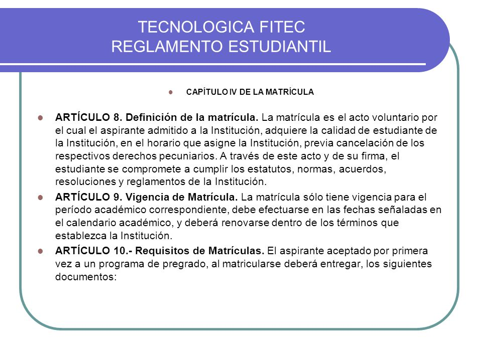 TECNOLOGICA FITEC REGLAMENTO ESTUDIANTIL TALLER DE APLICACIÓN.