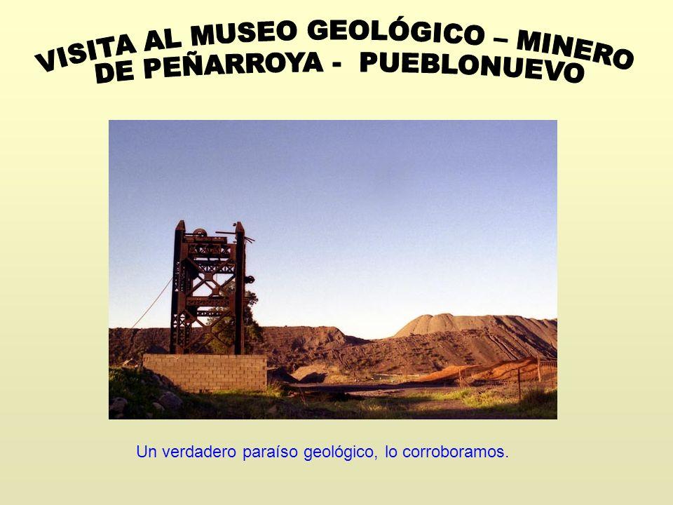 Un verdadero paraíso geológico, lo corroboramos.