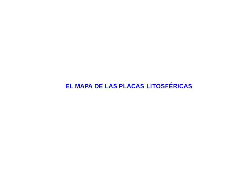 EL MAPA DE LAS PLACAS LITOSFÉRICAS