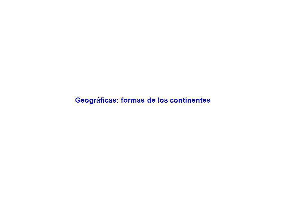 Geográficas: formas de los continentes