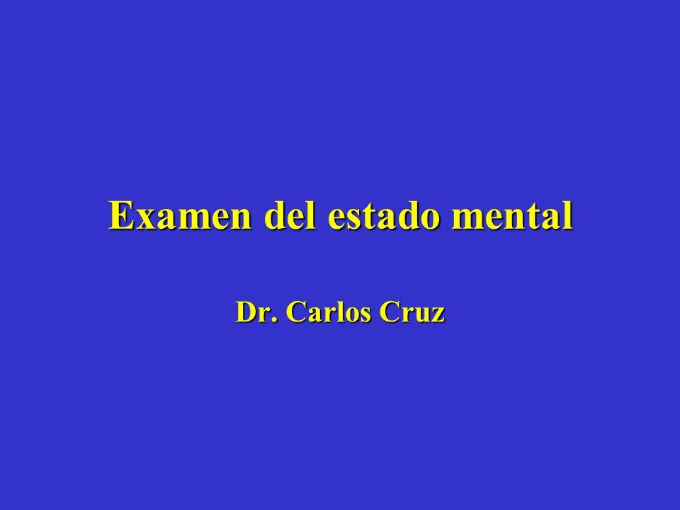 Examen del estado mental Dr. Carlos Cruz