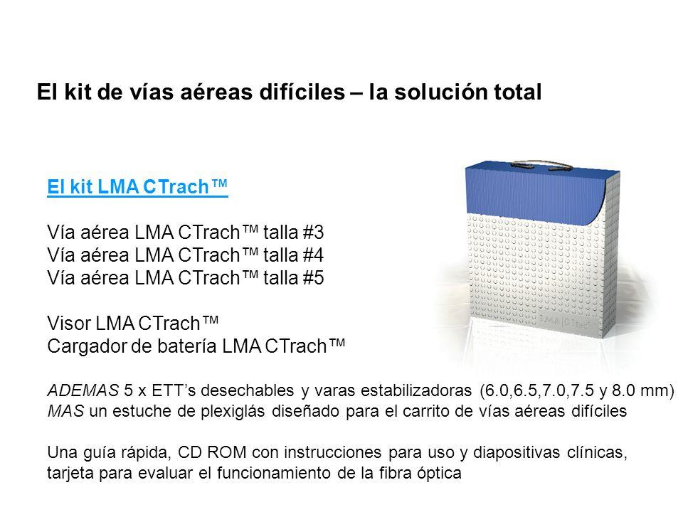 El kit de vías aéreas difíciles – la solución total El kit LMA CTrach Vía aérea LMA CTrach talla #3 Vía aérea LMA CTrach talla #4 Vía aérea LMA CTrach