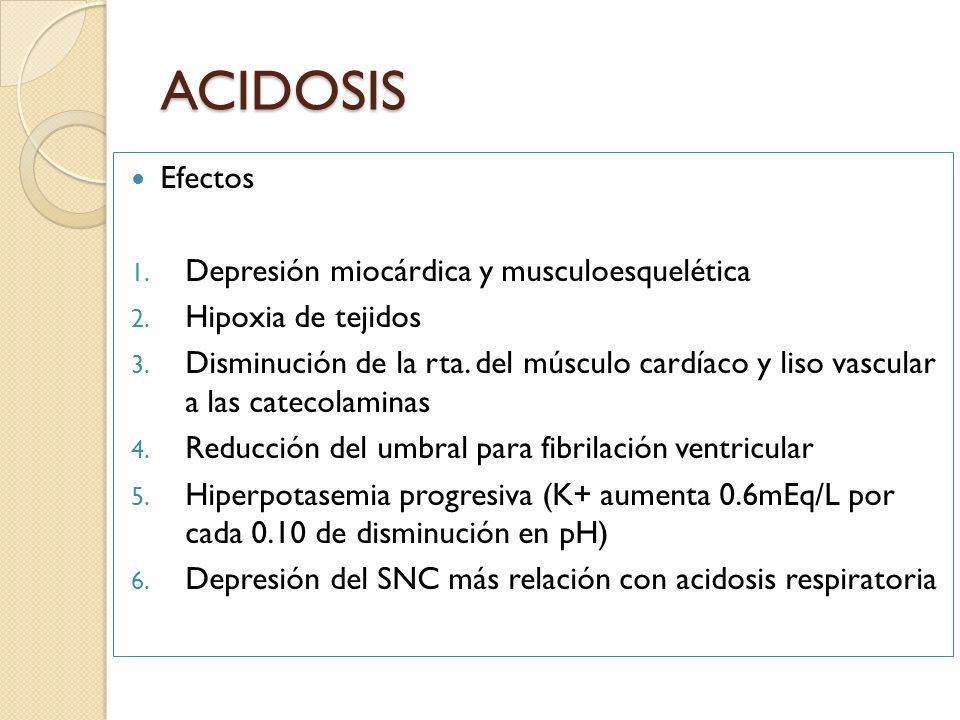 Efectos 1. Depresión miocárdica y musculoesquelética 2. Hipoxia de tejidos 3. Disminución de la rta. del músculo cardíaco y liso vascular a las cateco