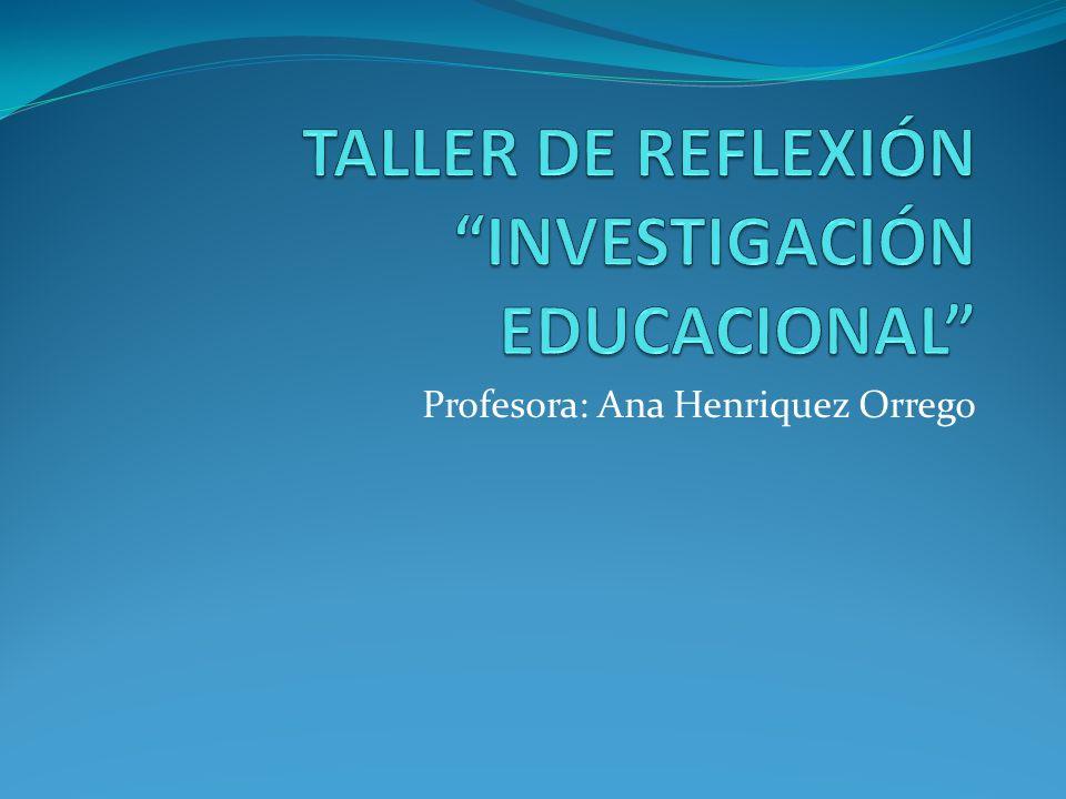 Profesora: Ana Henriquez Orrego