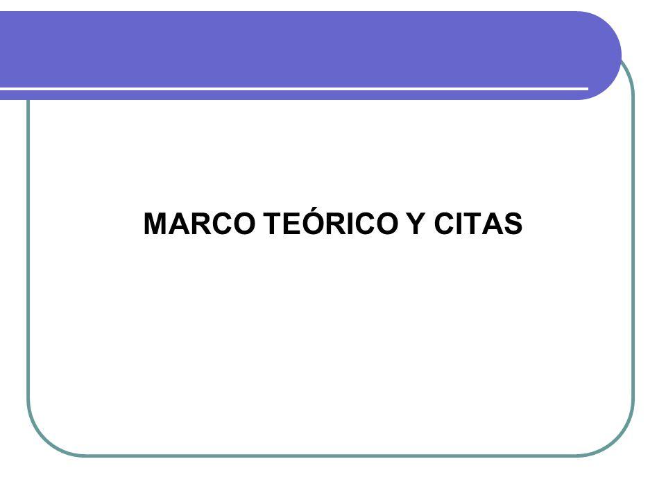 MARCO TEÓRICO Y CITAS
