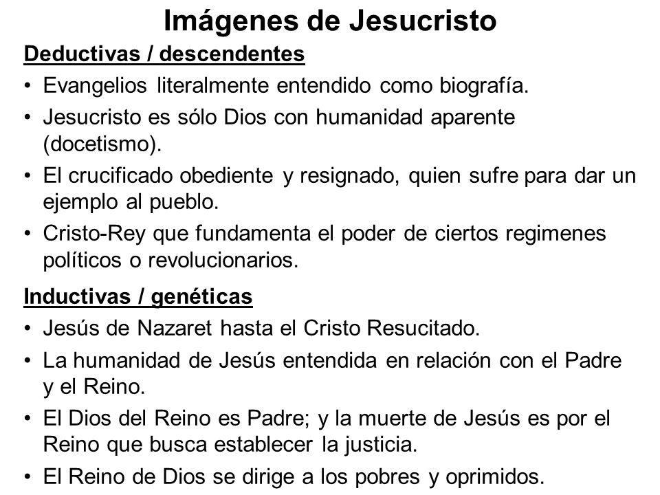 Imágenes de Jesucristo Deductivas / descendentes Evangelios literalmente entendido como biografía. Jesucristo es sólo Dios con humanidad aparente (doc