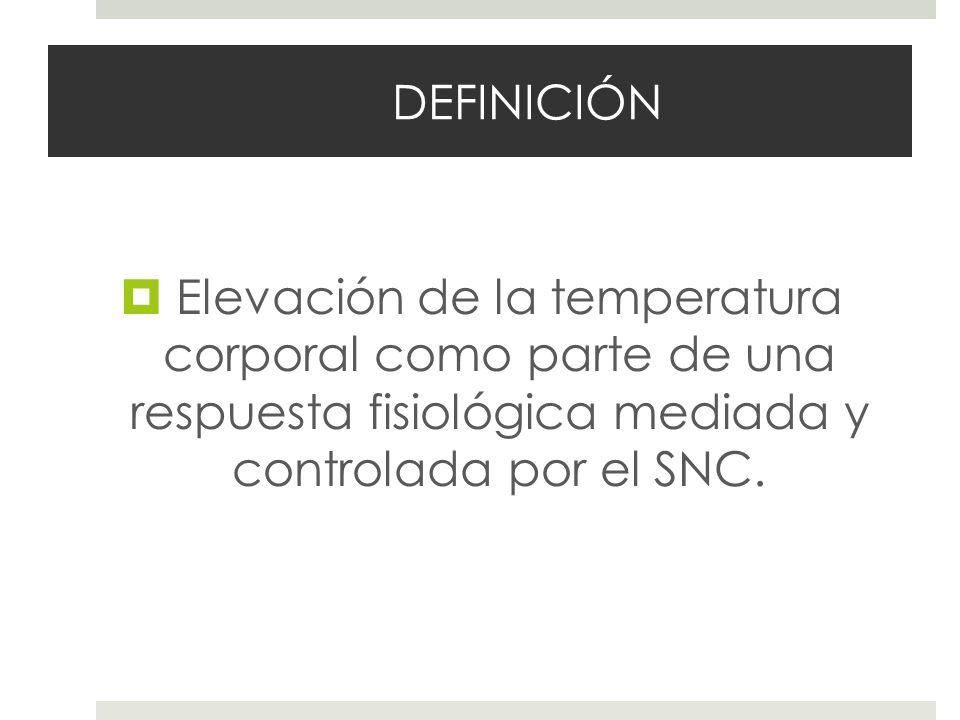 VALORES NORMALES Axilar: 36.4ºC (34.7-37.3ºC) Oral: 36.6ºC (35.5- 37.5ºC) Rectal: 37ºC (36.6-37.9ºC) Timpánica infrarroja: 36.6 ºC (35.7-37.5ºC) Hiperpirexia (>41.1 ºC) Temperatura al tacto Sensibilidad 71-89%.