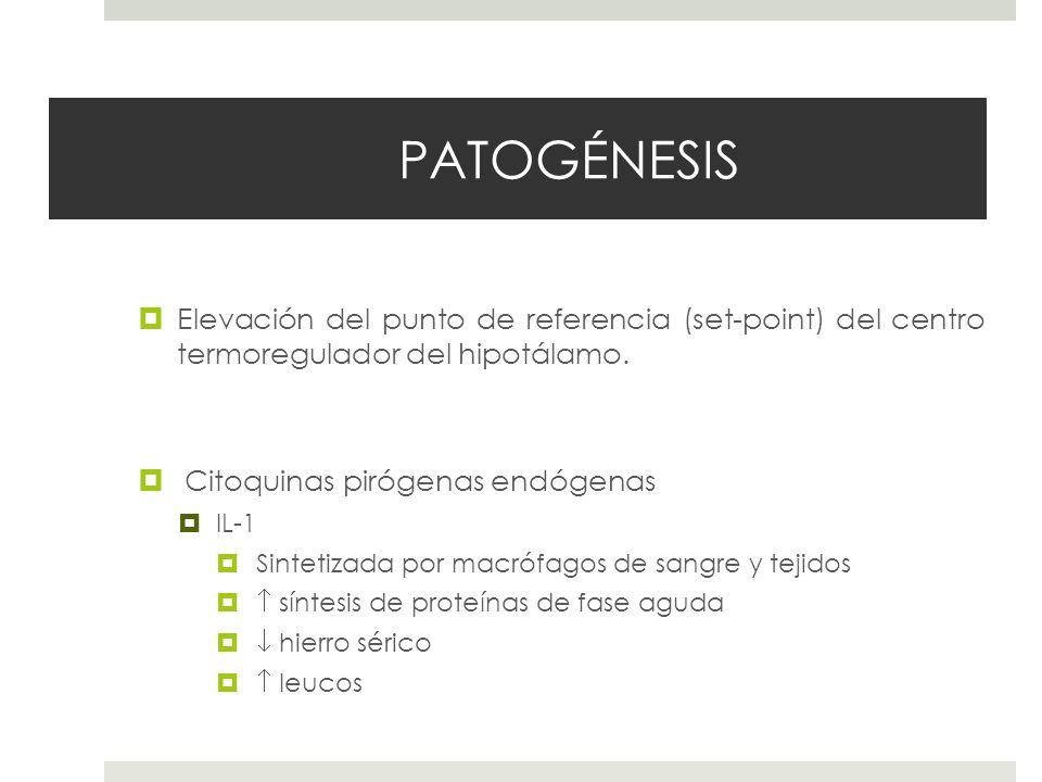 PATOGÉNESIS 1° infecciones Otras: Malignidad, enfermedades del colágeno o drogas.