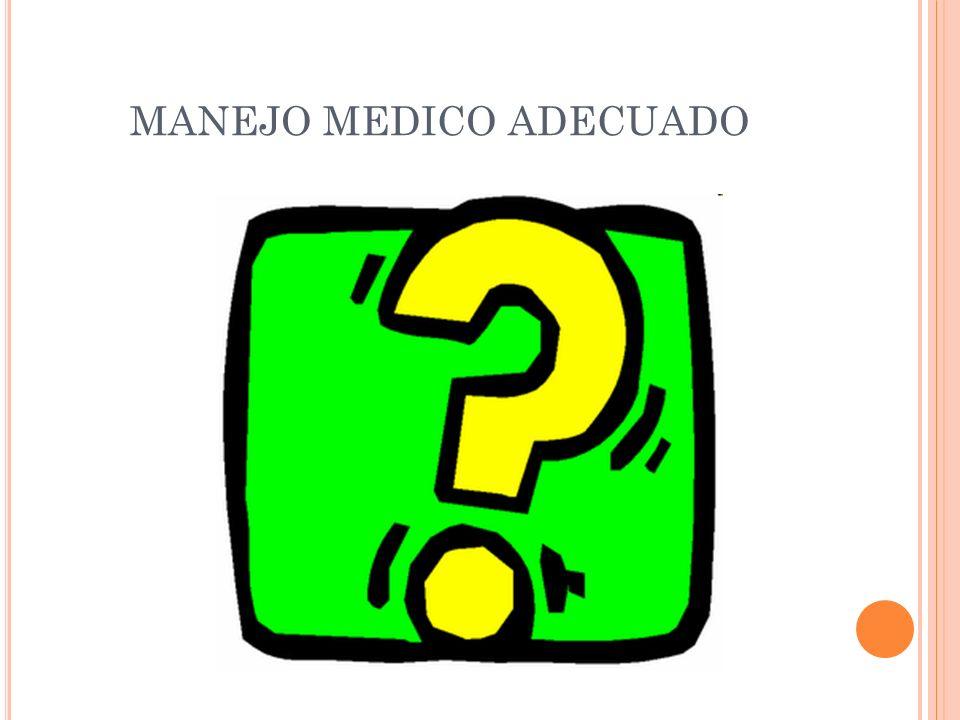 MANEJO MEDICO ADECUADO