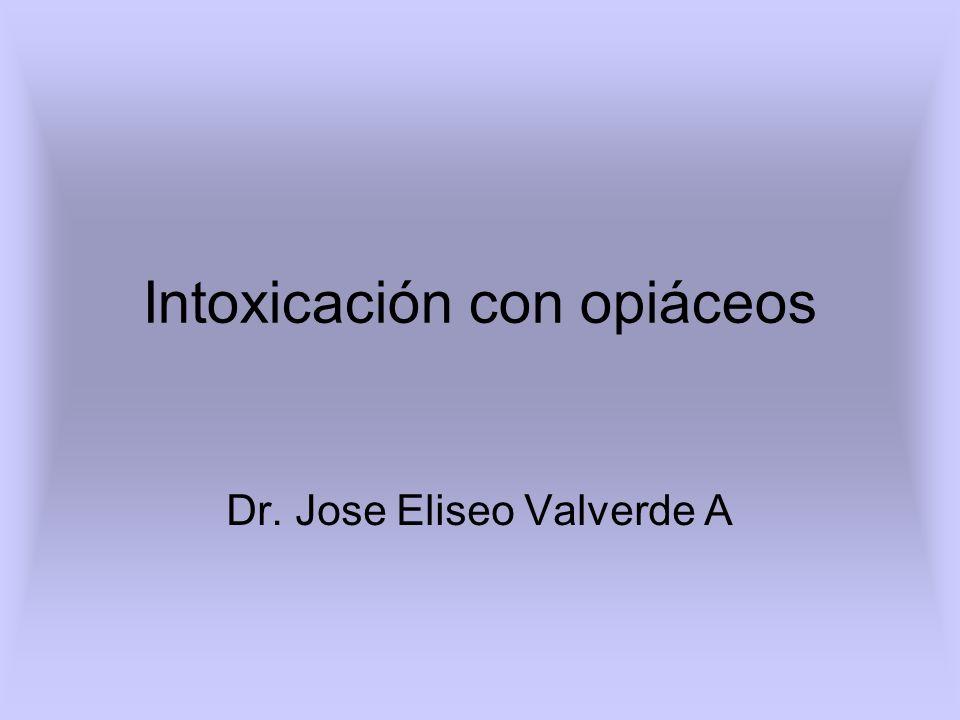 opio Producto natural de amapola Papaver somniferum (medio oriente, extremo oriente y américa).