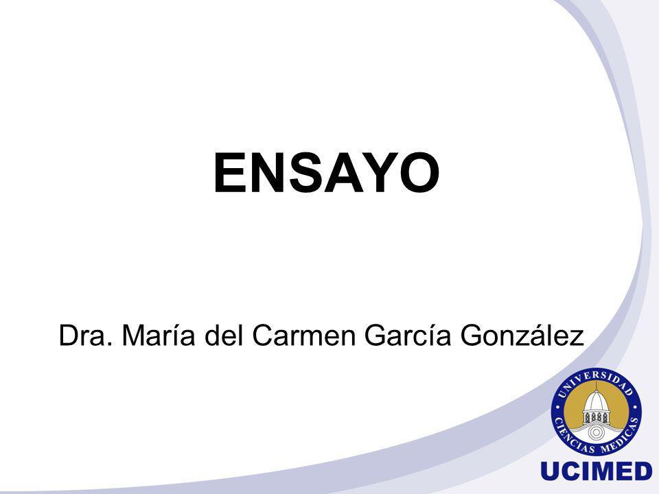 ENSAYO Dra. María del Carmen García González