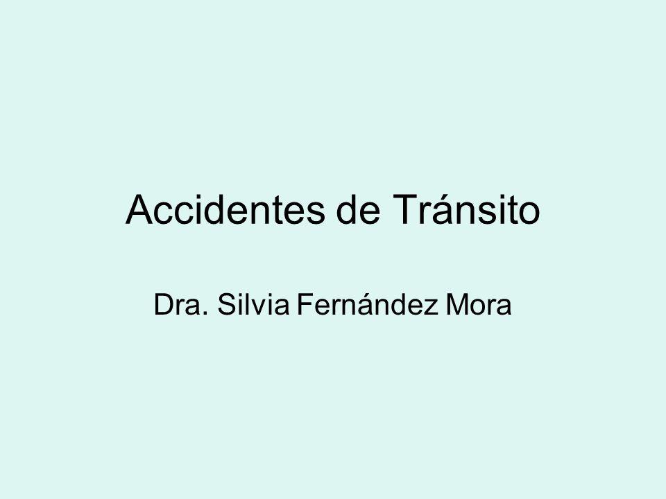 Accidentes de Tránsito Dra. Silvia Fernández Mora
