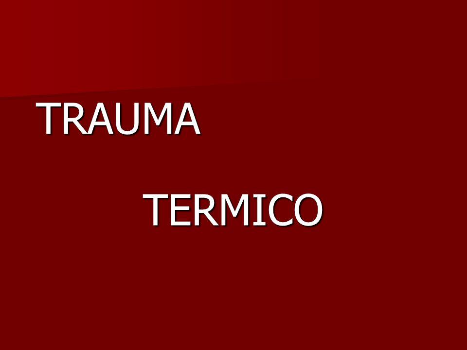 TRAUMA TERMICO TERMICO