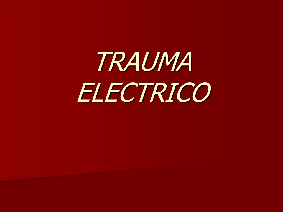 TRAUMA ELECTRICO