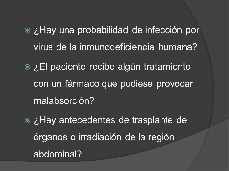 ¿Hay una probabilidad de infección por virus de la inmunodeficiencia humana? ¿El paciente recibe algún tratamiento con un fármaco que pudiese provocar