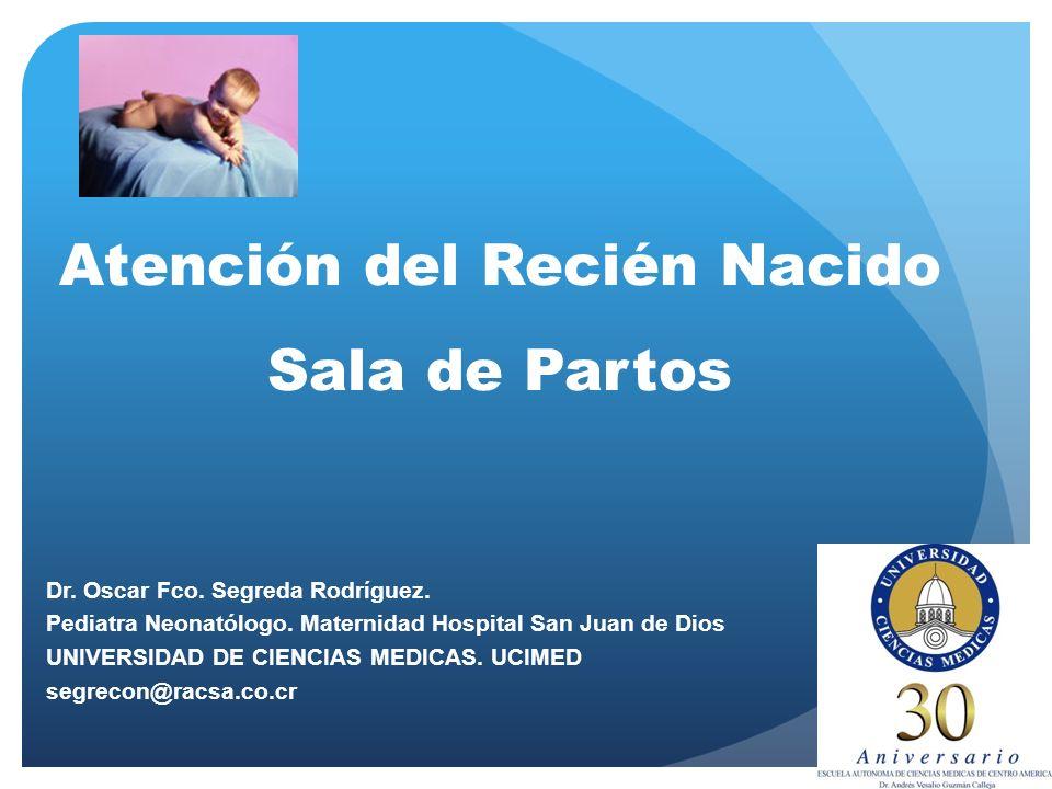 Atención del Recién Nacido Sala de Partos Dr.Oscar Fco.