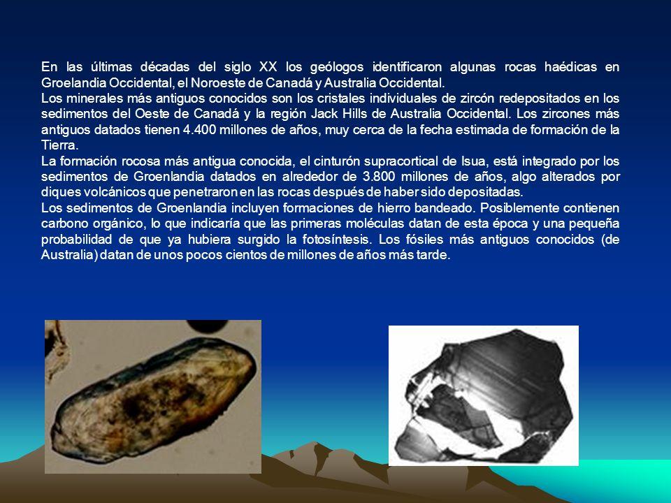 El Eón arcaico Durante esta época según los geólogos se originan los continentes y se origina la vida.