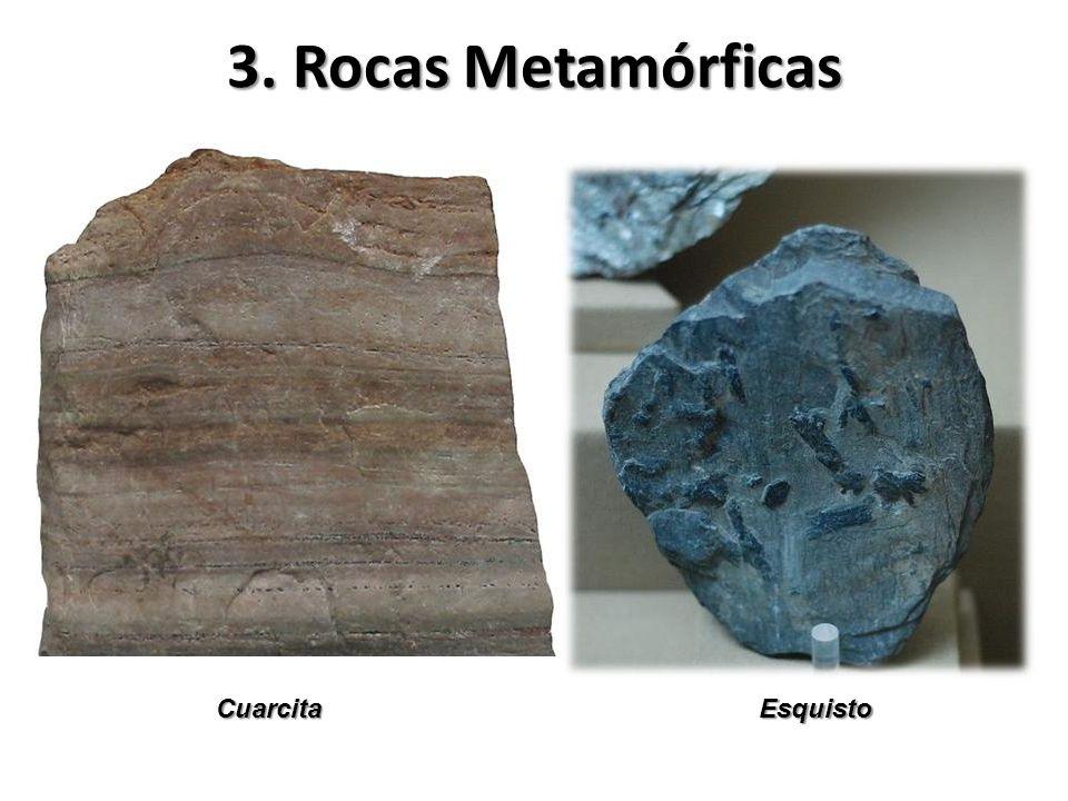 3. Rocas Metamórficas EsquistoCuarcita