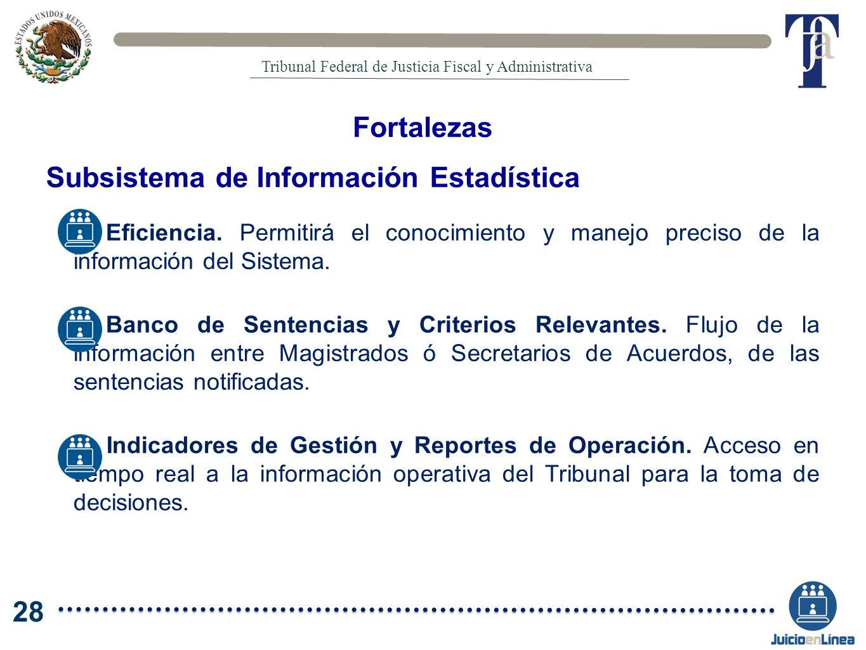Eficiencia. Permitirá el conocimiento y manejo preciso de la información del Sistema. Banco de Sentencias y Criterios Relevantes. Flujo de la informac