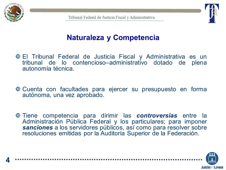 El Tribunal Federal de Justicia Fiscal y Administrativa es un tribunal de lo contencioso–administrativo dotado de plena autonomía técnica. Cuenta con