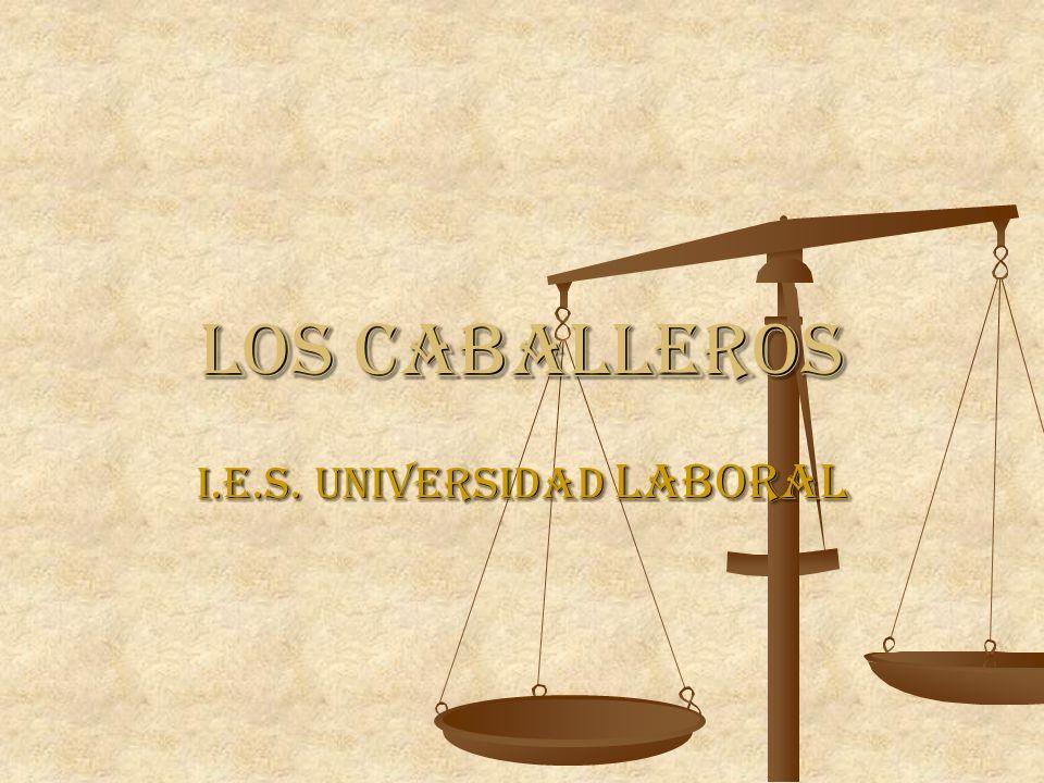 Los caballeros i.e.s. Universidad laboral