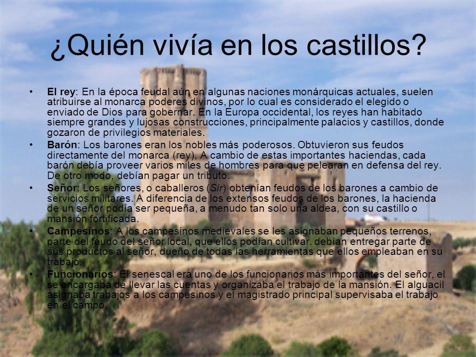¿Quién vivía en los castillos? El rey: En la época feudal aún en algunas naciones monárquicas actuales, suelen atribuirse al monarca poderes divinos,