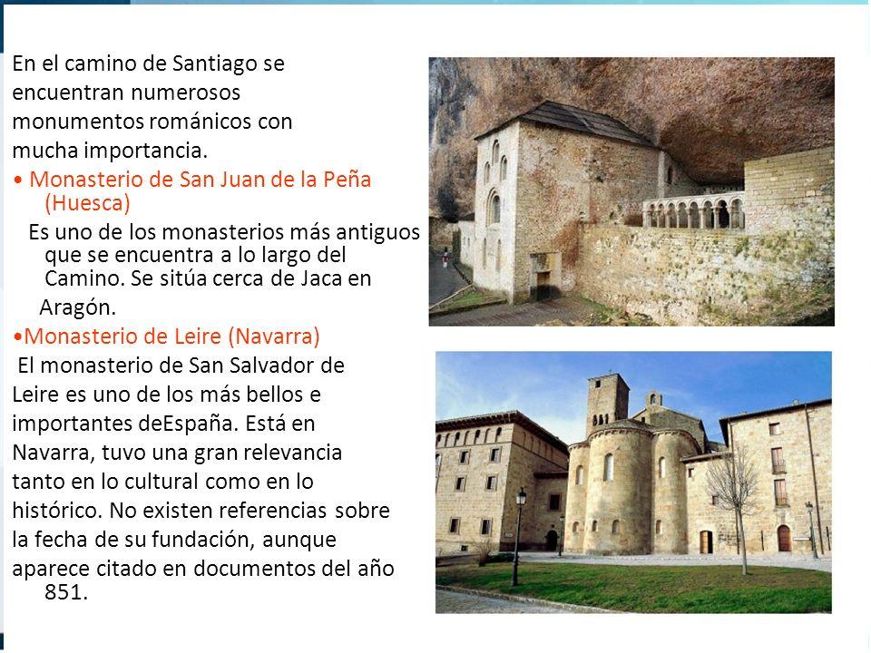 En el camino de Santiago se encuentran numerosos monumentos románicos con mucha importancia. Monasterio de San Juan de la Peña (Huesca) Es uno de los