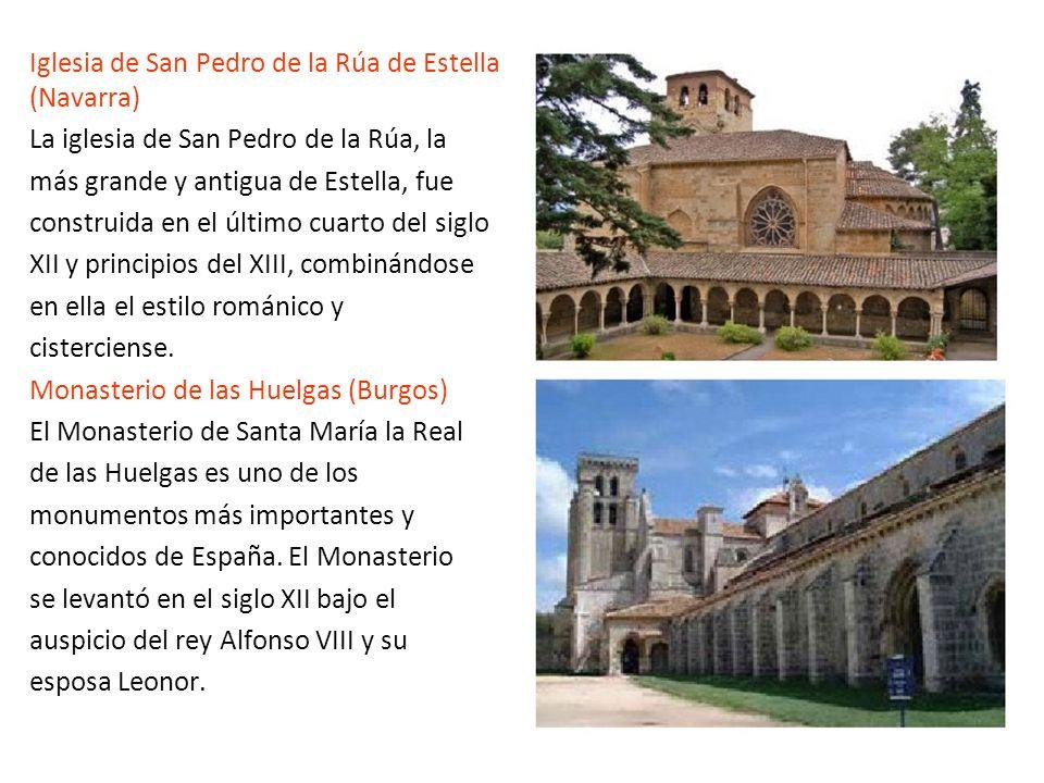 Iglesia de San Pedro de la Rúa de Estella (Navarra) La iglesia de San Pedro de la Rúa, la más grande y antigua de Estella, fue construida en el último