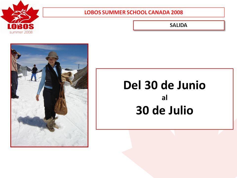 SALIDA Del 30 de Junio al 30 de Julio