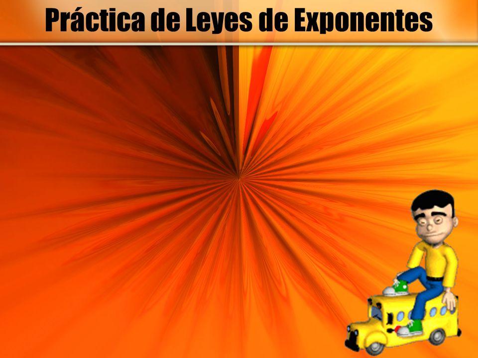 Práctica de Leyes de Exponentes