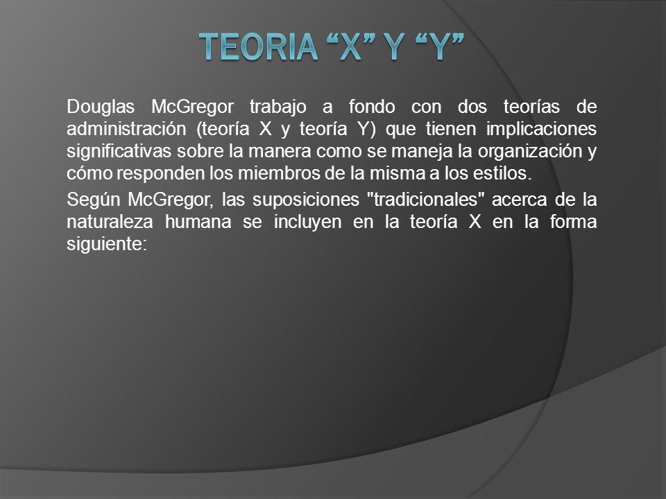 La teoría X, como él la describe, enfatiza el control administrativo y la dirección de las actividades de la organización.