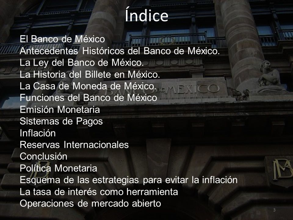 4 ¿Qué es un Banco Central.