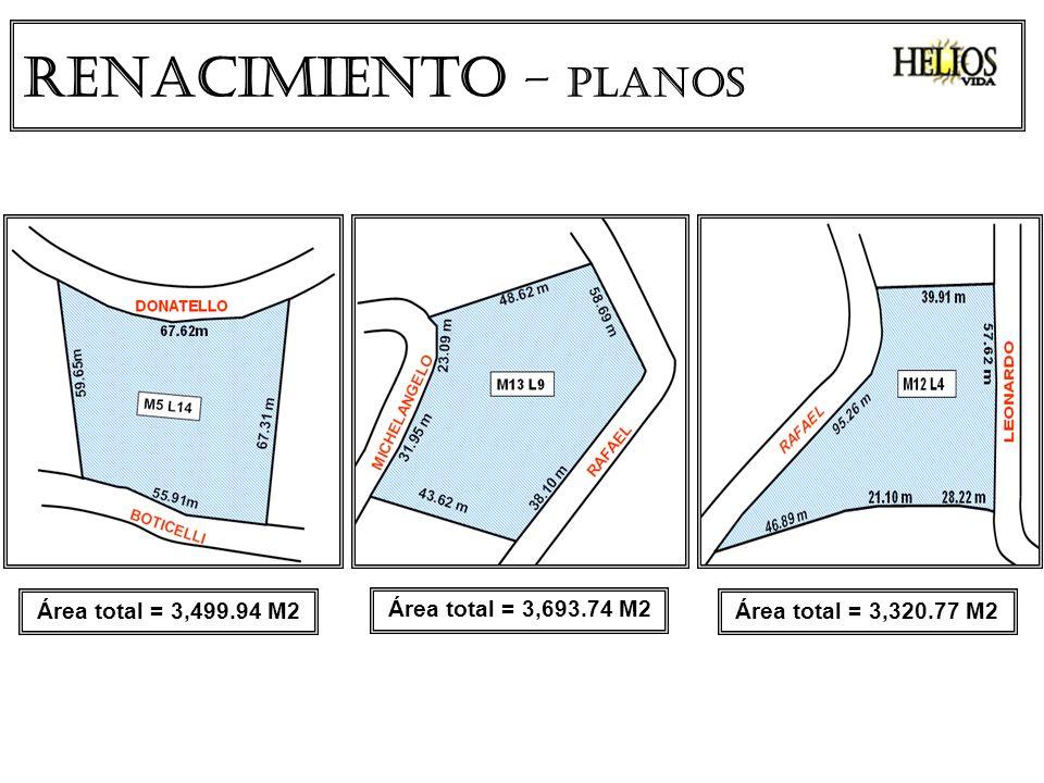 Renacimiento – PLANOS Área total = 3,320.77 M2 Área total = 3,693.74 M2 Área total = 3,499.94 M2