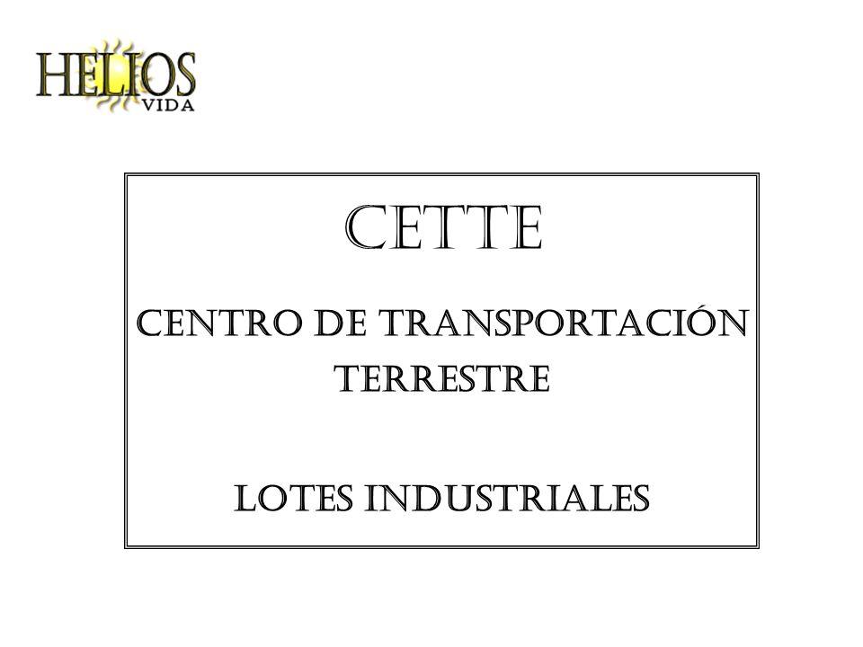 Cette Centro de transportación terrestre Lotes industriales