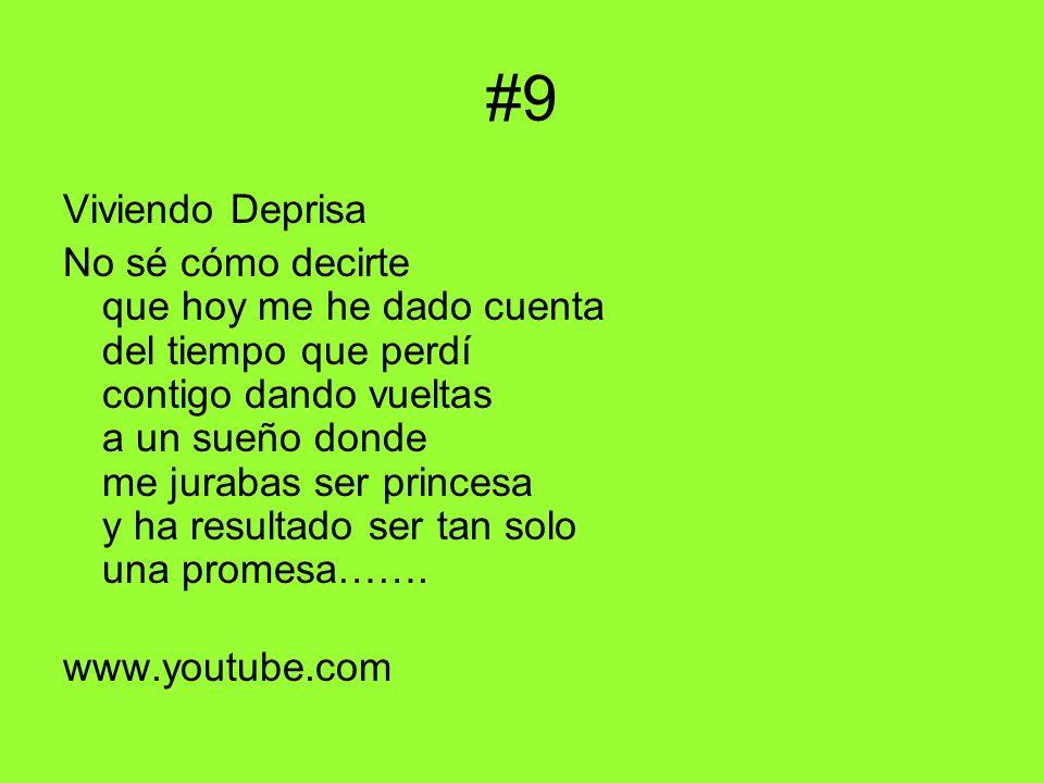#9 Viviendo Deprisa No sé cómo decirte que hoy me he dado cuenta del tiempo que perdí contigo dando vueltas a un sueño donde me jurabas ser princesa y ha resultado ser tan solo una promesa…….