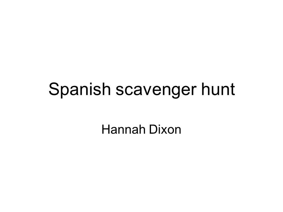 Spanish scavenger hunt Hannah Dixon
