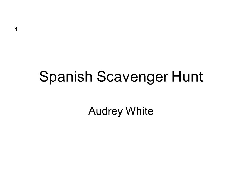 Spanish Scavenger Hunt Audrey White 1