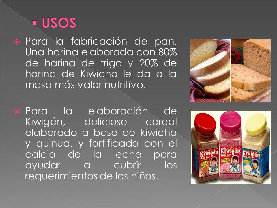 Para la fabricación de pan. Una harina elaborada con 80% de harina de trigo y 20% de harina de Kiwicha le da a la masa más valor nutritivo. Para la el