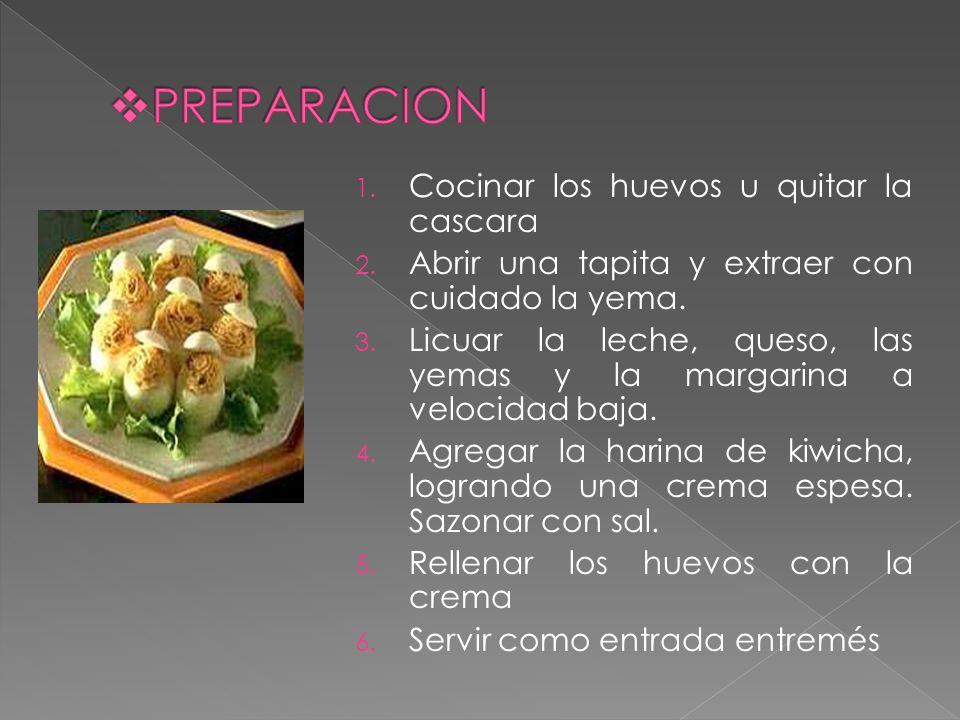1. Cocinar los huevos u quitar la cascara 2. Abrir una tapita y extraer con cuidado la yema. 3. Licuar la leche, queso, las yemas y la margarina a vel