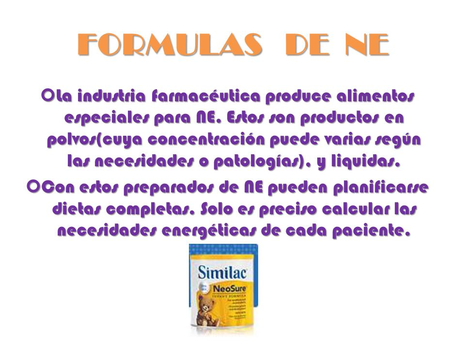 CLASIFICACIÓN DE LAS FORMULAS ENTERALES FORMULAS POLIMERICAS (Estándar): FORMULAS POLIMERICAS (Estándar): Aporte de Nutrientes equivalente a las Recomendaciones.